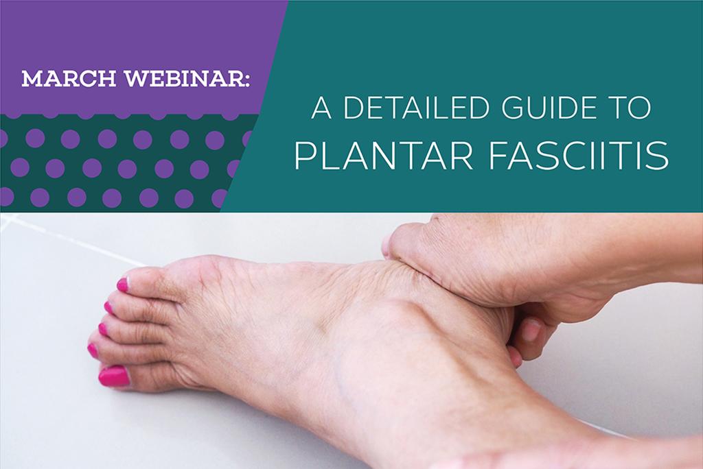[WEBINAR] Understanding Plantar Fasciitis With Dr. Meredith Warner